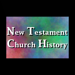 New Testament Church History