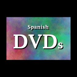 Spanish DVDs