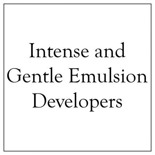 Intense and Gentle Emulsion Developers